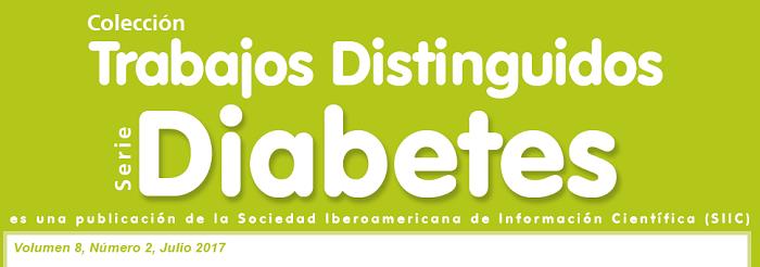 Trabajos Distinguidos Serie Diabetes