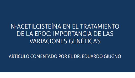 N-acetilcisteína en el tratamiento De la EPOC: importancia de las Variaciones genéticas