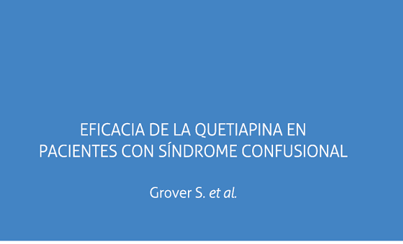 Eficacia de la Quetiapina en Pacientes con Síndrome Confusional