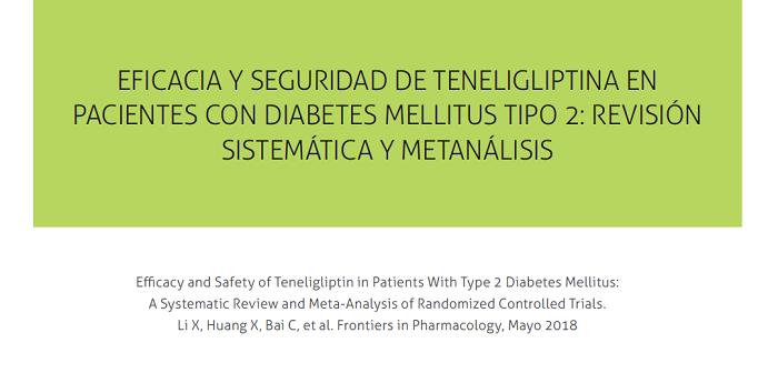 Eficacia y seguridad de teneligliptina en pacientes con diabetes mellitus tipo 2: revisión sistemática y metanálisis